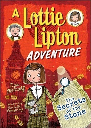 Cover: The Secrets of the Stone: A Lottie Lipton Adventure