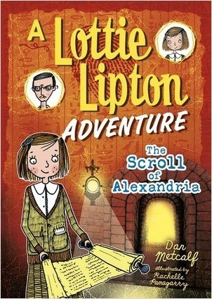 Cover: The Scroll of Alexandria: A Lottie Lipton Adventure