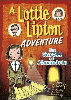 Cover: The Scroll of Alexandria: A Lottie Lipton Adventure