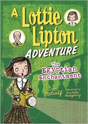 Cover: The Egyptian Enchantment: A Lottie Lipton Adventure