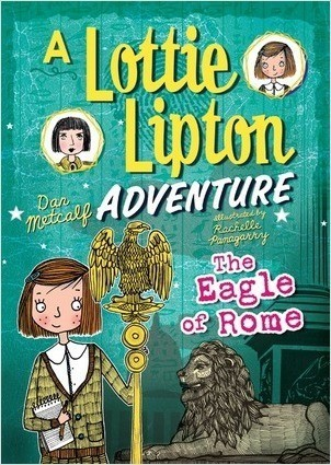 Cover: The Eagle of Rome: A Lottie Lipton Adventure