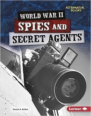 Cover: World War II Spies and Secret Agents