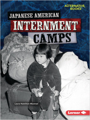 Cover: Japanese American Internment Camps