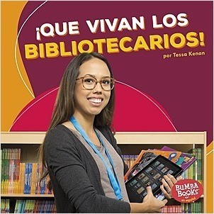 Cover: ¡Que vivan los bibliotecarios! (Hooray for Librarians!)