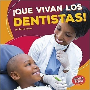 Cover: ¡Que vivan los dentistas! (Hooray for Dentists!)