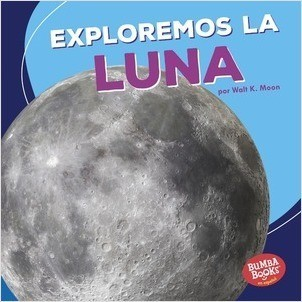 Cover: Exploremos la Luna (Let's Explore the Moon)
