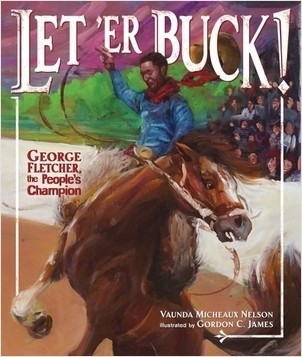 Cover: Let 'Er Buck!: George Fletcher, the People's Champion