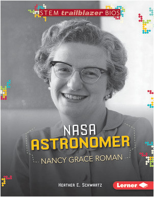 Cover: NASA Astronomer Nancy Grace Roman