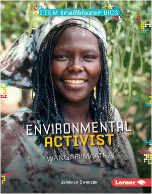 Cover: Environmental Activist Wangari Maathai