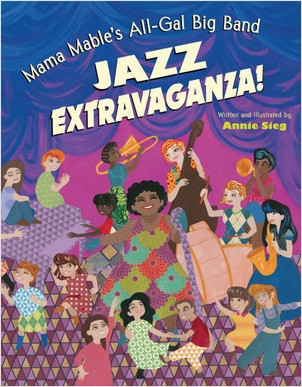 Cover: Mama Mable's All-Gal Big Band Jazz Extravaganza!