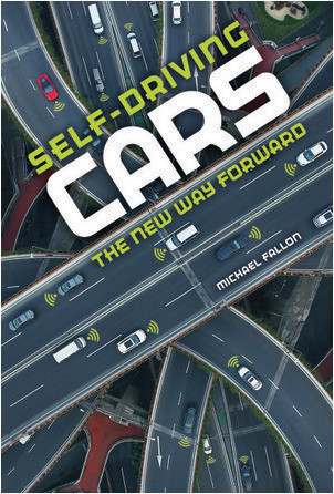 Cover: Self-Driving Cars: The New Way Forward