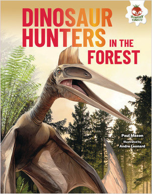 Cover: Dinosaur Hunters in the Forest
