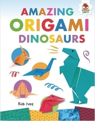 Cover: Amazing Origami Dinosaurs
