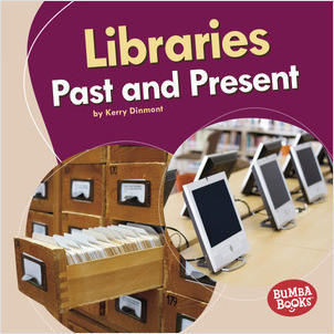 Cover: Libraries Past and Present