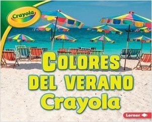 Cover: Colores del verano Crayola ® (Crayola ® Summer Colors)