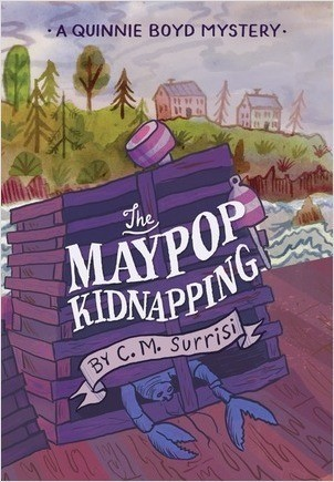 Cover: The Maypop Kidnapping: A Quinnie Boyd Mystery
