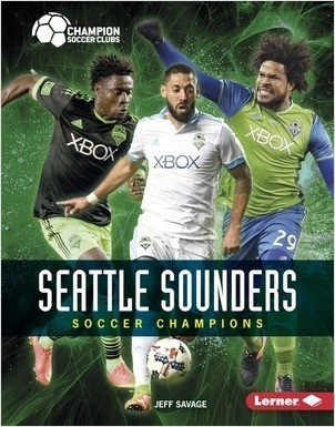 Cover: Seattle Sounders: Soccer Champions