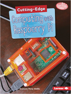 Cover: Cutting-Edge Computing with Raspberry Pi