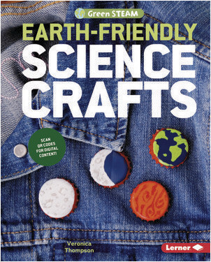 Cover: Earth-Friendly Science Crafts