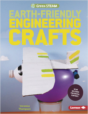Cover: Earth-Friendly Engineering Crafts