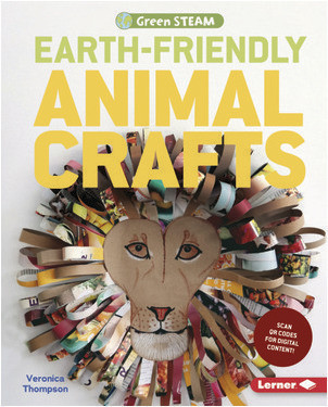 Cover: Earth-Friendly Animal Crafts