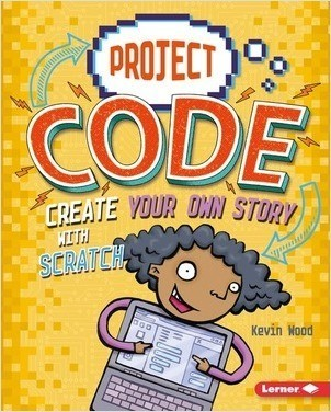 Cover: Create Your Own Story with Scratch