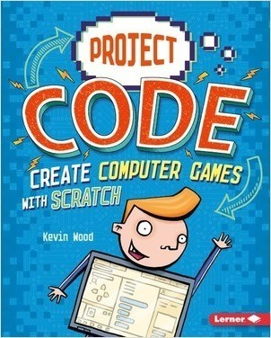 Cover: Create Computer Games with Scratch