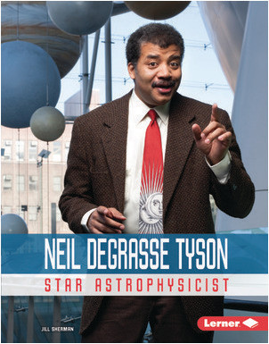 Cover: Neil deGrasse Tyson: Star Astrophysicist