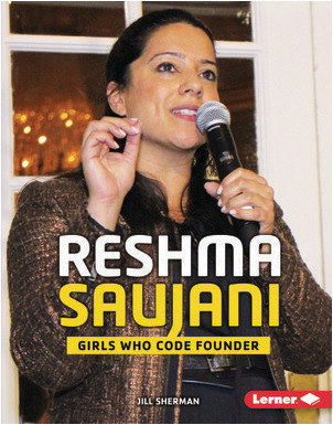 Cover: Reshma Saujani: Girls Who Code Founder