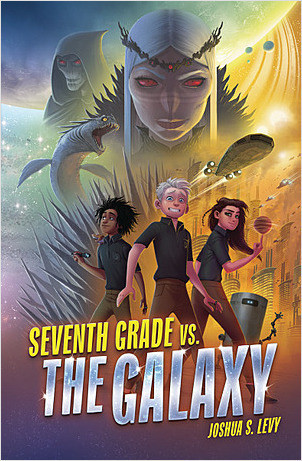 Cover: Seventh Grade vs. the Galaxy