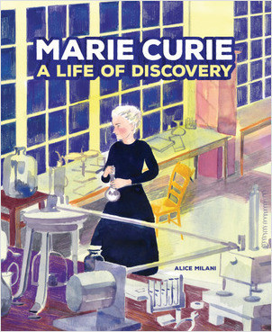 Cover: Marie Curie: A Life of Discovery