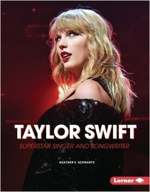 Cover: Taylor Swift: Superstar Singer and Songwriter