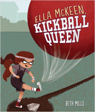 Cover: Ella McKeen, Kickball Queen