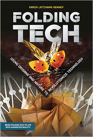 Cover: Folding Tech: Using Origami and Nature to Revolutionize Technology
