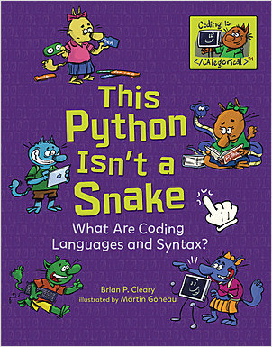 Cover: This Python Isn't a Snake: What Are Coding Languages and Syntax?