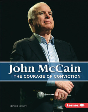 Cover: John McCain: The Courage of Conviction