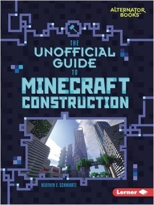 Cover: My Minecraft (Alternator Books ® ) — Library Bound Set