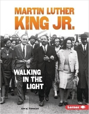 Cover: Martin Luther King Jr.: Walking in the Light