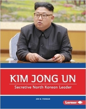 Cover: Kim Jong Un: Secretive North Korean Leader