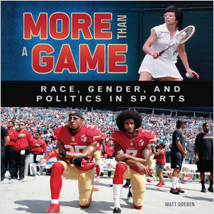 Cover: More Than a Game: Race, Gender, and Politics in Sports