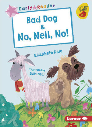 Cover: Bad Dog & No, Nell, No!