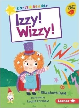 Cover: Izzy! Wizzy!