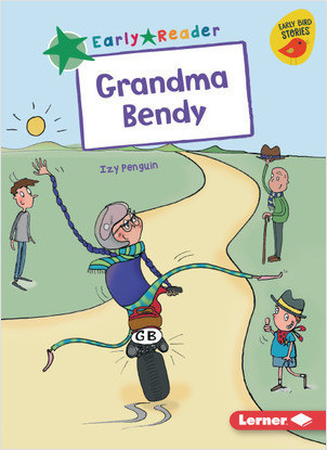 Cover: Grandma Bendy