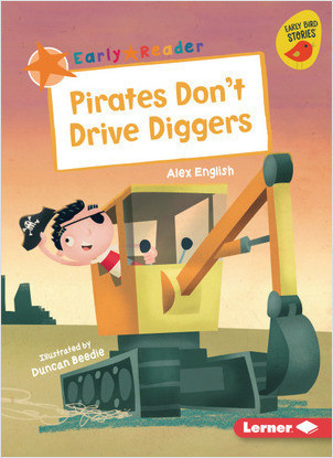Cover: Pirates Don't Drive Diggers