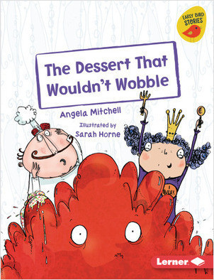 Cover: The Dessert That Wouldn't Wobble