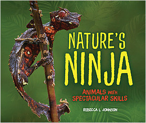 Cover: Nature's Ninja: Animals with Spectacular Skills