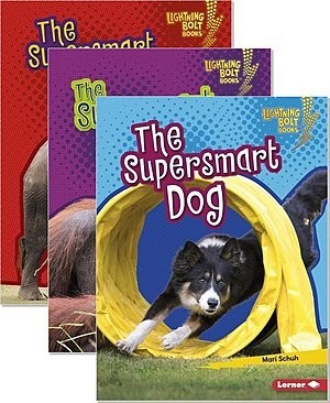 Cover: Lightning Bolt Books ® — Supersmart Animals — Library Bound Set
