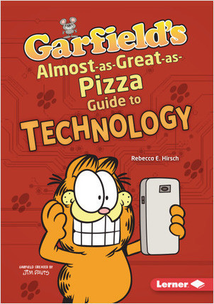 Cover: Garfield's ® Almost-as-Great-as-Pizza Guide to Technology