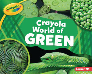 Cover: Crayola ® World of Green