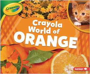 Cover: Crayola ® World of Orange